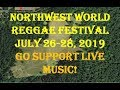 Support Live Music! 2019 Northwest World Reggae Festival July 26-28, 2019 http://www.nwwrf.com/