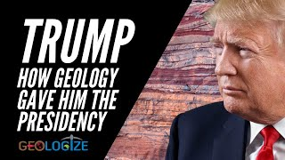 How GEOLOGY gave DONALD TRUMP the US Presidency