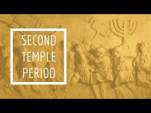 (1) Second Temple Period - The Southern Kingdom