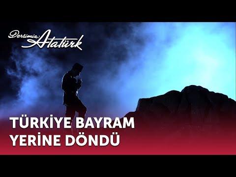 Türkiye Bayram Yerine Döndü | Dersimiz Atatürk