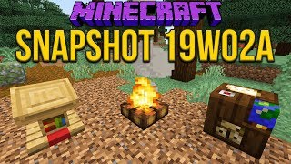 Minecraft 1.14 Snapshot 19w02a Campfire! Lectern! Cartography Table