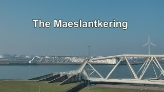 The Maeslantkering - Hoek van Holland