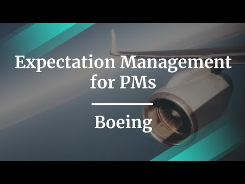 #ProductCon Seattle: Expectation Management for PMs by Boeing PM Leader