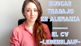 TRABAJAR EN ALEMANIA: EL CV (LEBENSLAUF)