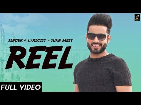 REEL (Studio Video) SUKHMEET |New Punjabi Song 2018|Wakhra Swag Music