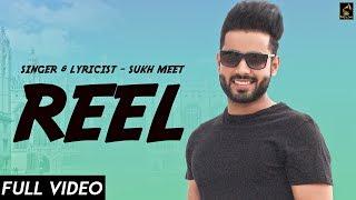 REEL (Studio ) SUKHMEET |New Punjabi Song 2018|Wakhra Swag Music