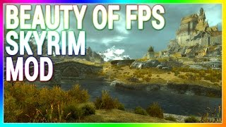 Skyrim Console Mod - Beauty of FPS (PS4/XB1/PC)