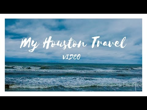 My Houston TRAVEL VIDEO