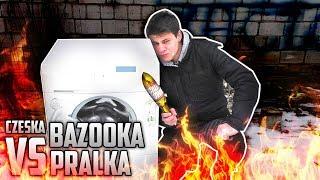 Epicka Destrukcja Pralki czyli Czeska Bazooka VS PRALKA !