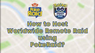 How to Host a Worlḋwide Remote Raid on Pokémon GO using PokeRaid?