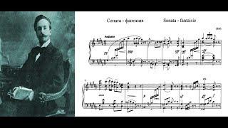 Alexander Scriabin - Sonata-Fantaisie in G# Minor (1886)