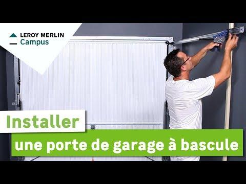 Comment Installer Une Porte De Garage à Bascule Leroy