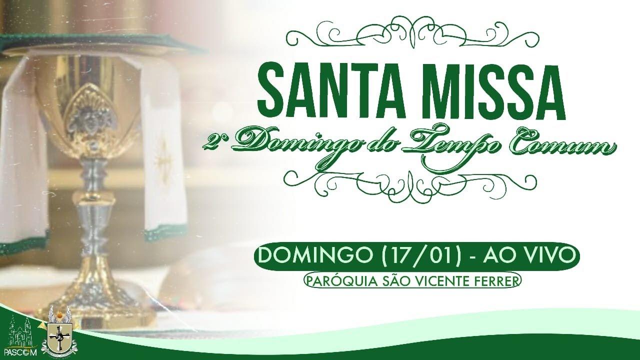 Missa Dominical (19h) - 2º Domingo do Tempo Comum