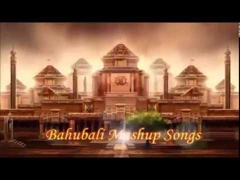 Bahubali Mashup Song