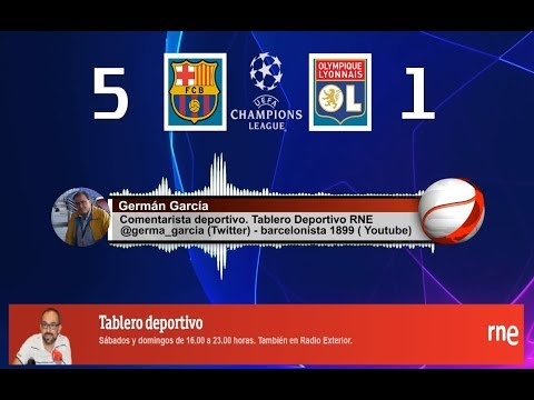 Germán García   Goles   FC Barcelona 5-1 Olympique Lyon   Champions league   Audio RNE 13/03/2019