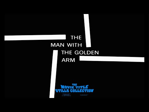 The Man with the Golden Arm (1955) title sequence