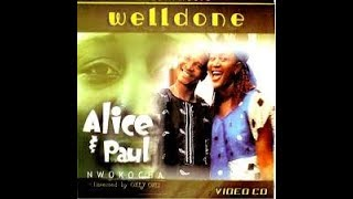 Paul Alice Nwokocha Well Done - Part 1.mp3