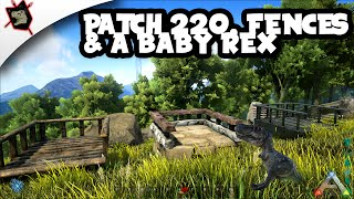 ARK Survival Evolved #66 Patch 220, Drums, Fences & Baby Rex!