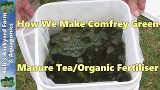 How to make comfrey green manure tea/organic fertiliser..