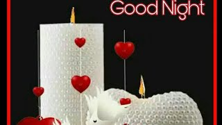 Good night pic/pics, new, hd, love, song, download, her, video, beautiful, roses, baby, romantic,