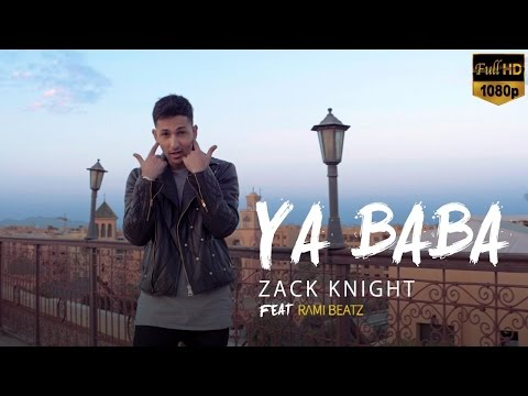 Zack Knight - Ya Baba Ft Adam Saleh
