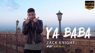 Zack knight - Ya baba ft Adam saleh