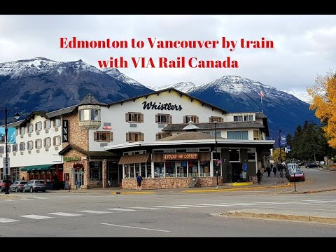 Edmonton to Vancouver by train with VIA Rail Canada