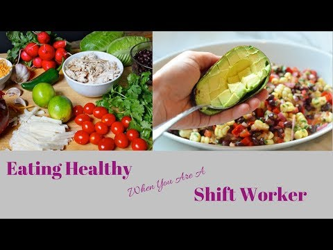 Eating healthy When You Are a Shift Worker