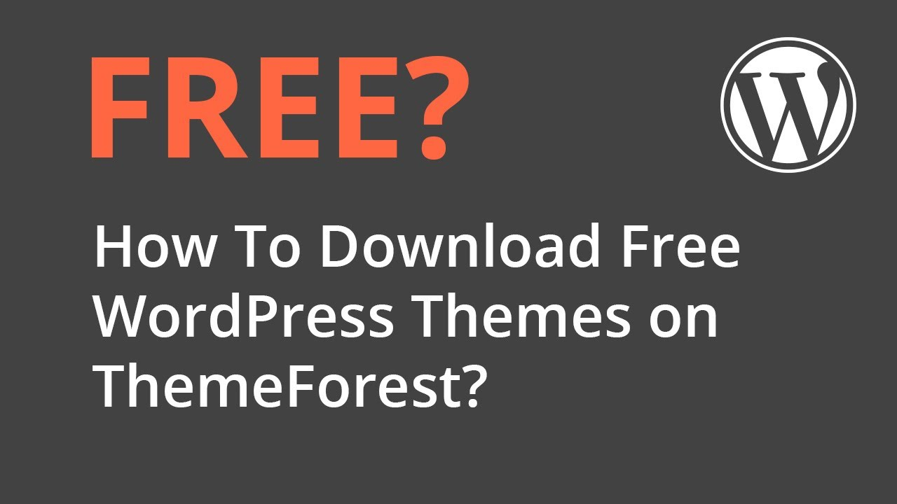 How To Download Free Wordpress Themes On Themeforest Youtube