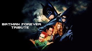 Batman Forever Tribute - Kiss from a Rose
