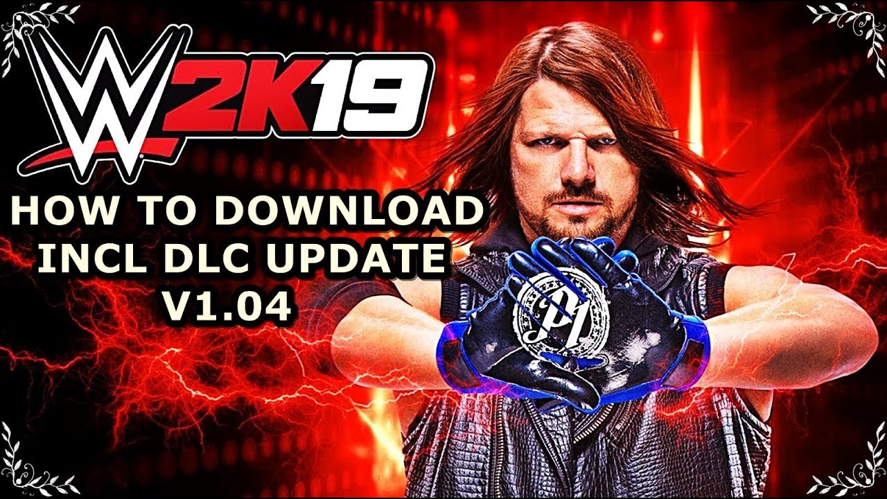 How To Download WWE 2K19 INCL DLC Update V1.04 For PC (CODEX) - YouTube