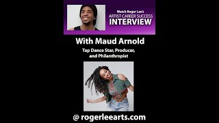 Roger Lee's Artist Career Success Interview With Maud Arnold