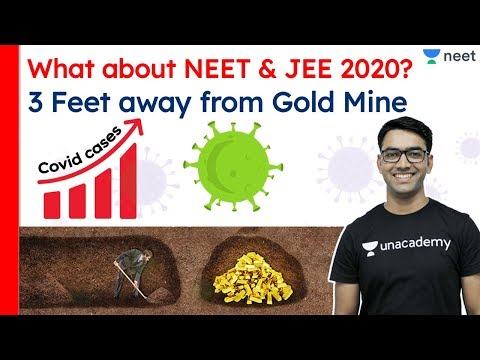 What about NEET 2020 | What about JEE 2020 | NEET 2020 Latest News | Unacademy NEET | Mahendra Sir
