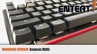 Unboxing Review: Genesis RX85