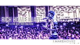 Rich Homie Quan - 97.9 The Beat Dub Car Show   Shot By @HagoPeliculas