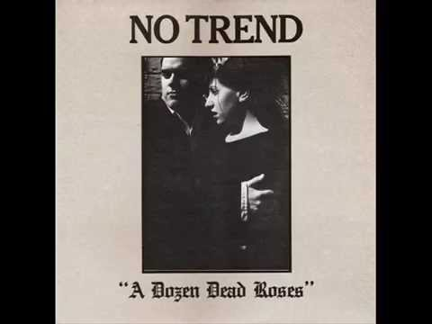 No Trend - Who's To Say (with Lydia Lunch)