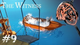 BEHOLD MY VESSEL! | The Witness #9