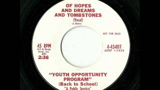 Youth Opportunity Program - Of Hopes And Dreams And Tombstones (Vocal) (Columbia)