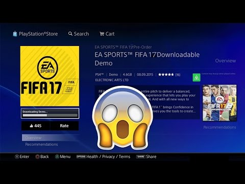 HOW TO DOWNLOAD THE FIFA 17 DEMO EARLY!! - DETAILED TUTORIAL FOR PS4 & PS3 - PLAYSTATION STORE