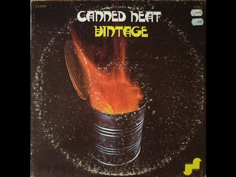 Canned Heat - Vintage (full album) 1970