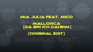 Electro & Dance Reviews 14# / Mia Julia Feat. Mico - Mallorca (Da Bin Ich Daheim) (Original Edit)