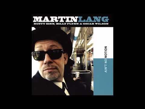 Martin Lang - Ain't No Notion