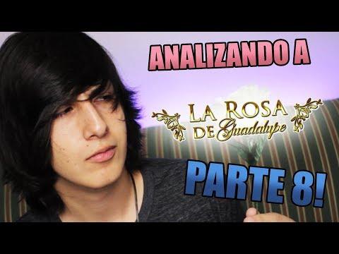 Analizando a La Rosa de Guadalupe PARTE 8!