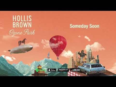 "Hollis Brown - ""Someday Soon"" (Ozone Park)"