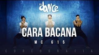 Cara Bacana - MC G15 (Coreografia) FitDance TV