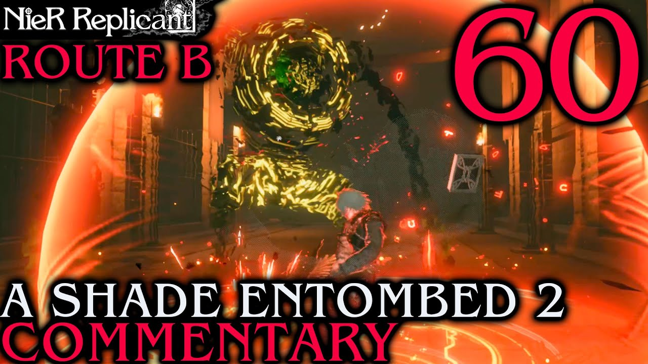 NieR Replicant ver.1.22 Walkthrough Part 60 - Time Wasting Monkey: A Shade Entombed 2