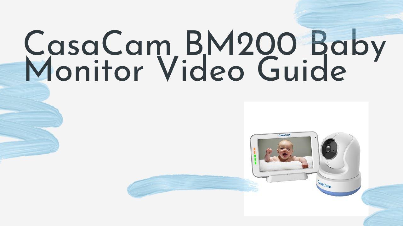 CasaCam BM200 Baby Monitor Video Guide