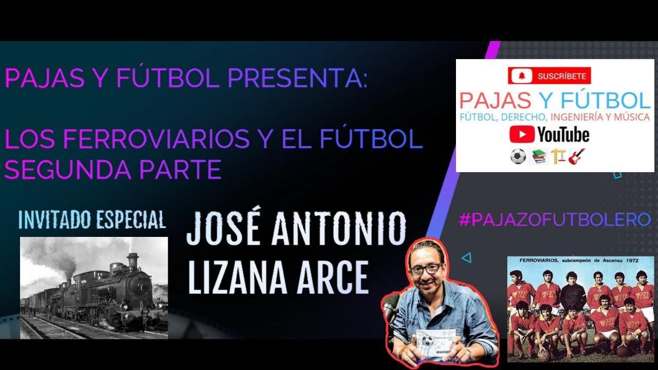 Pajas Youtube programa pajas y fútbol 2 club deportivo ferroviarios de chile