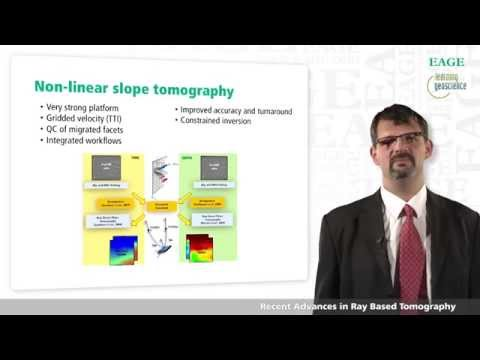 EAGE E-Lecture: Recent Advances in Ray Based Tomography by Gilles Lambaré