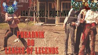 Jak Wbić Diament? #8 - Koniec z Platyną!   Poradnik do League of Legends